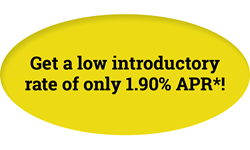 Get a low introductory rate of 1.90%25 APR