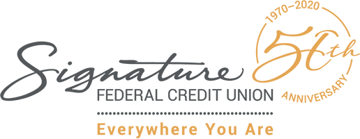 Signature Federal Credit Union - Everywhere You Are - 1970-2020 50th Anniversary